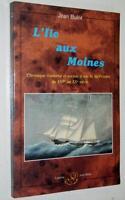 Jean Bulot L'ILE AUX MOINES 1992 histoire mer marine Golfe du Morbihan Bretagne