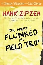 The Night I Flunked My Field Trip #5: The World's Greatest Underachiever (Hank Z