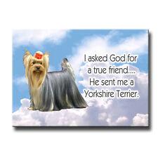 Yorkshire Terrier True Friend From God Fridge Magnet