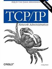 TCP/IP Network Administration: By Hunt, Craig