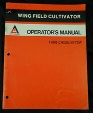 Allis-Chalmers Operator's Manual Wing Field Cultivator 1400 Chiselvator