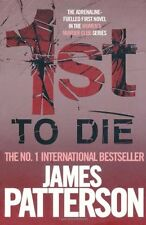 1st to Die (Womens Murder Club 1) By James Patterson. 9780755349265