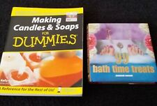 Making Candles & Soaps for Dummies + 99 Bathtime Treats