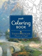 Posh Adult Coloring Book: Thomas Kinkade Designs for Inspiration & Relaxation P