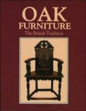 Oak Furniture - The British Tradition by Chinnery, Victor