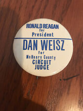 Ronald Reagan For President Coattail button pin w/ Dan Weisz of McHenry Illinois