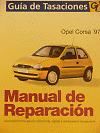 MANUAL DE TALLER  MECANICA Y REPARACION OPEL CORSA DE 97- 2001