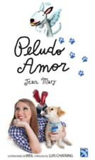 Peludo amor )Spanish) Paperback by Jean Mary