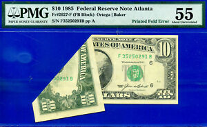 Error Note - 1985 $10 FRN (( Printed Fold Error )) PMG About-UNC 55 # F35250291B