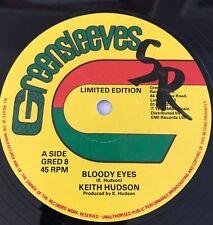 Keith Hudson Bloody Eyes Geeensleeves 12' 1978!!