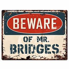 Pp4030 Beware of Mr. Bridges Plate Chic Sign Home Store Wall Decor Funny Gift