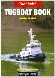 The Model Tugboat - Mode Boat Book - By Chris Jackson
