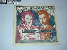 Money Talks - Brave young boy / Turn you over 1990 M/M