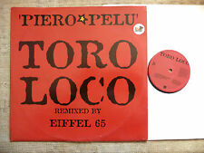 Piero Pelù ‎– Toro Loco (Remixed By Eiffel 65)