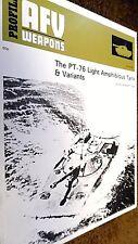 PROFILE PUBLICATIONS AFV #65 WEAPONS: THE PT-76 LIGHT AMPHIBIOUS TANK & VARIANTS
