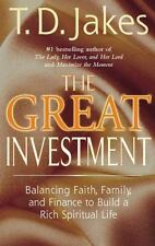 The Great Investment: Balancing Faith Family and Finance to Build a Rich Spirit