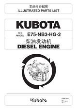 KUBOTA E75-NB3-HG-2 DIESEL ENGINE ILLUSTRATED PARTS MANUAL REPRINTED COMB BOUND