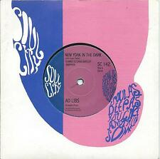 Ad Libs:New York In The Dark/I don't need no fortune:Northern Soul Re-issue