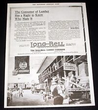 1919 OLD MAGAZINE PRINT AD, LONG BELL LUMBER COMPANY, RIGHT TO KNOW WHO MADE IT!