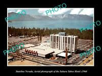 OLD POSTCARD SIZE PHOTO OF STATELINE NEVADA VIEW OF SAHARA TAHOE CASINO c1960