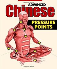 Advanced Chinese Pressure Points Opponent Control Book Bruce Everett Miller