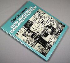 Das Zeichnen des Architekten - Carl Krause - 3. Auflage /j