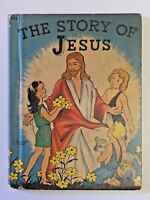 Vintage Rand McNally THE STORY OF JESUS 1935 Children's Hardcover Book