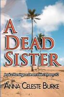 Dead Sister, Paperback by Burke, Anna Celeste, Brand New, Free shipping in th...