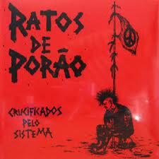 Ratos De Porao – Crucificados Pelo Sistema LP / New Vinyl (2008) HC Punk Thrash