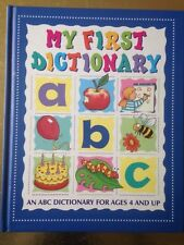 My first DICTIONARY ABC for age 4 and up full colour illustrated early learning
