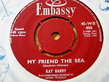 """KAY BARRY - MY FRIEND THE SEA / CHARLES YOUNG - JOHNNY WILL  7"""" VINYL"""