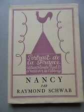 Raymond SCHWAB, NANCY, 1926 édition originale vélin lafuma