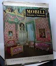 Mobili Italiani Del Seicento e Del Settecento by Giuseppe Mazzoariol