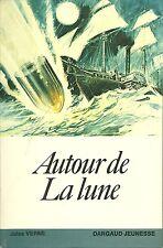 LIVRE - JULES VERNE : AUTOUR DE LA LUNE / EDITION DARGAUD JEUNESSE