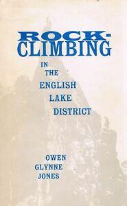 Rock Climbing in the English Lake District Glynne Jones. Owen