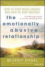 The Emotionally Abusive Relationship: How to Stop Being Abused and How to Stop A