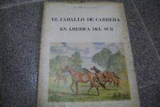 Book Libro El Caballo De Carrera En America Del Sur E. Blousson