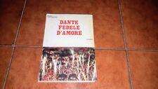 MARIO ALESSANDRINI DANTE FEDELE D'AMORE ED. ATANOR 1989 ALIGHIERI