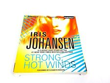 Strong, Hot Winds by Iris Johansen (2014, CD, Unabridged) AUDIOBOOK