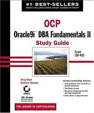 OCP: Oracle9i DBA Fundamentals II Study Guide : Exam 1Z0-032 by Doug Stuns...