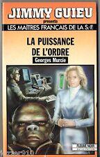 ANTICIPATION * GEORGES MURCIE * LA PUISSANCE DE L'ORDRE * fleuve noir n°38