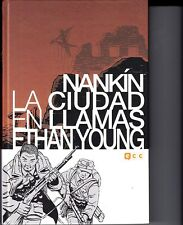 NANKIN : LA CIUDAD EN LLAMAS por ETHAN YOUNG EDT. ECC TAPA DURA. BLANCO Y NEGRO.