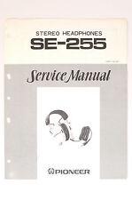 Pioneer se-255 Stéréo Casque écouteurs ORIGINAL MANUEL DE SERVICE /