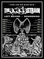 """ACACIA STRAIN """"TUNE LOW DIE SLOW 2018"""" U.S. CONCERT TOUR POSTER- Deathcore Music"""