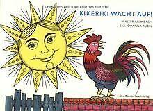 Kikeriki, wacht auf!: Vierfarbiges Pappbilderbuch von Kr... | Buch | Zustand gut
