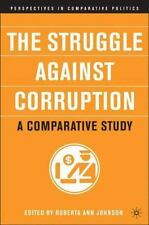 The Struggle Against Corruption: A Comparative Study (perspectives In Compara...