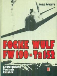 FOCKE WULF FW 190-TA 152  NOWARRA HEINZ MOTORBUCH VERLAG STUTTGART 1988
