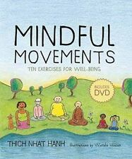 Mindful Movements : Ten Exercises for Well-Being by Thich Nhat Hanh, Parallax Pr