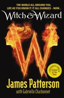 Witch & Wizard by James Patterson | Paperback Book | 9780099543749 | NEW