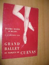 TEATRO NUOVO MILANO 10-19 GENNAIO 1958 GRAND BALLET DU MARQUIS DE CUEVAS J.TARAS